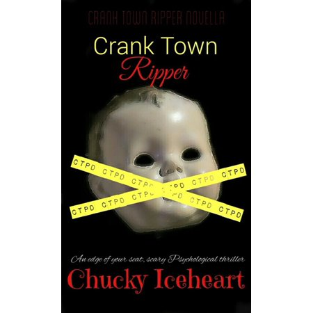 Crank Town Ripper: an edge of your seat, scary psychological thriller-book 1 -
