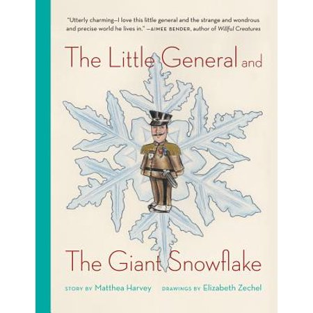 The Little General and the Giant Snowflake - eBook (Giant Snowflakes)