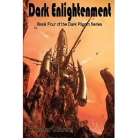 Dark Enlightenment