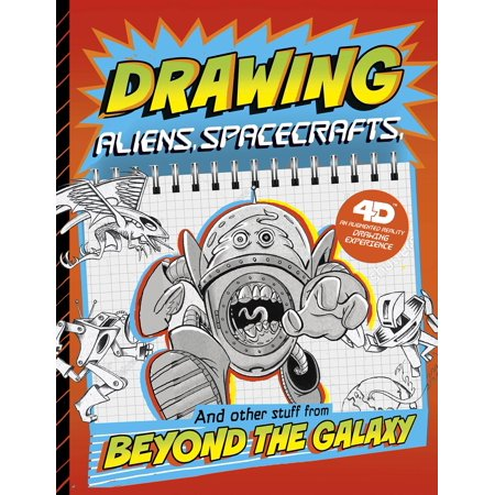 Drawing Aliens, Spacecraft, and Other Stuff Beyond the Galaxy: 4D an Augmented Reading Drawing - Halloween Drawing Stuff