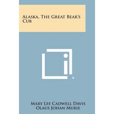 Alaska, the Great Bear's Cub