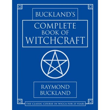 Bucklands Complete Book of Witchcraft by