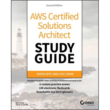 Aws Certified Solutions Architect Study Guide : Associate Saa-C01