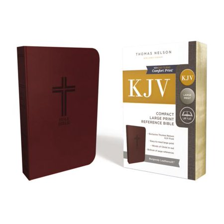 KJV, Reference Bible, Compact, Large Print, Leathersoft, Burgundy, Red Letter Edition, Comfort Print : Holy Bible, King James