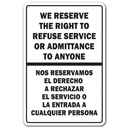 We Reserve The Right To Refuse Service Bilingual [3 Pack] of Vinyl Decal Stickers | Indoor/Outdoor | Funny decoration for Laptop, Car, Garage , Bedroom, Offices |