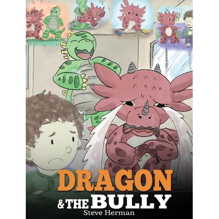 Dragon Story Halloween 2019 Eggs (Dragon and the Bully : Teach Your Dragon How to Deal with the Bully. a Cute Children Story to Teach Kids about Dealing with Bullying in)