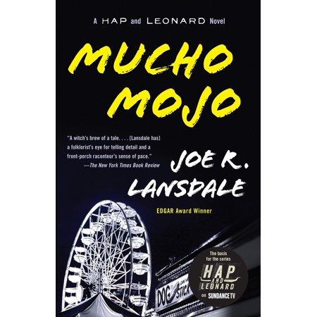 Mucho Mojo - Mucho Mojo : A Hap and Leonard Novel (2)