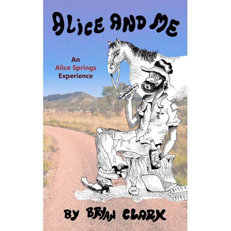 Alice and Me: An Alice Springs Experience - eBook](Alice Springs Casino Halloween)
