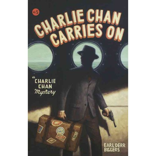 Charlie Chan Carries on: A Charlie Chan Mystery