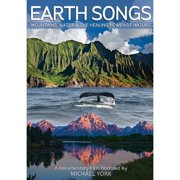 Earth Songs: Mountains, Water And The Healing Power Of Nature (Widescreen) by FILMWORKS ENTERTAINMENT