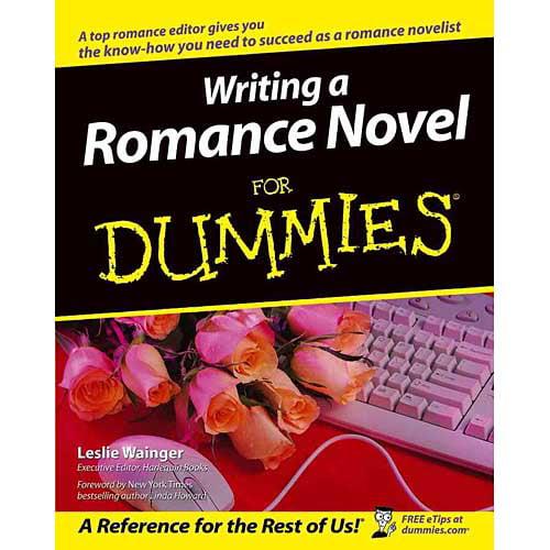 Writing a Romance Novel for Dummies