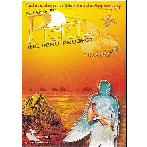 Peel: The Peru Project a Surf Odyssey by MONTEREY HOME VIDEO