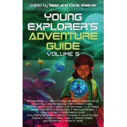 Young Explorer's Adventure Guide, Volume 5 - eBook