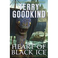 Heart of Black Ice : Sister of Darkness: The Nicci Chronicles, Volume IV