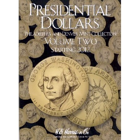 Presidential Dollars Philadelphia & Denver Mint Collection Vol.2 2012-16 Coin Folder