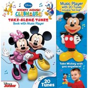 Disney Mickey Mouse Clubhouse Take-Along Tunes : Book with Music Player