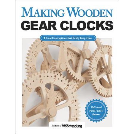 Making Wooden Gear Clocks : 6 Cool Contraptions That Really Keep Time ()
