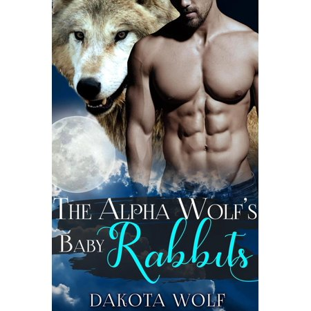The Alpha Wolf's Baby Rabbits (MM Alpha Omega Fated Mates Mpreg Shifter) - eBook