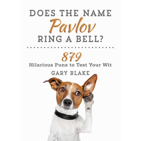 Does the Name Pavlov Ring a Bell? : 879 Hilarious Puns to Test Your Wit - Hilarious Halloween Puns