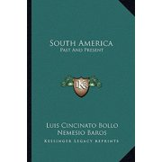 South America : Past and Present