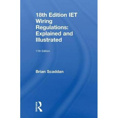 Phenomenal 18Th Edition Iet Wiring Regulations Explained And Illustrated 11Th Ed Wiring Digital Resources Minagakbiperorg