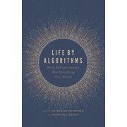 Life by Algorithms - eBook