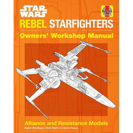 Star Wars: Rebel Starfighters : Owners' Workshop Manual Audi Owners Manual