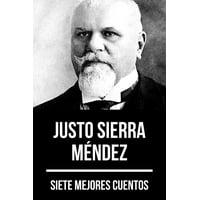 7 mejores cuentos de Justo Sierra Mndez - eBook