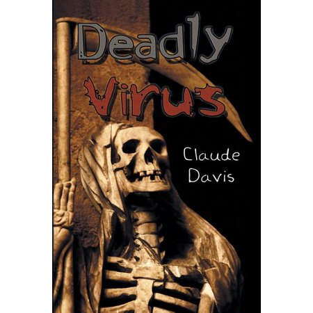 ISBN 9781450000055 product image for Deadly Virus (Paperback) | upcitemdb.com