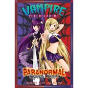 Vampire Cheerleaders/Paranormal Mystery Squad Monster Mash Collection