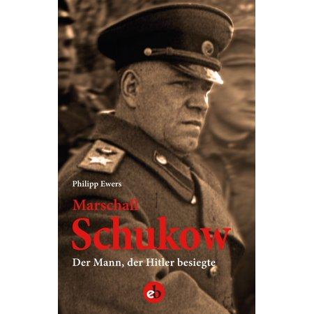 Marschall Schukow - eBook (Schwarze Marschall)