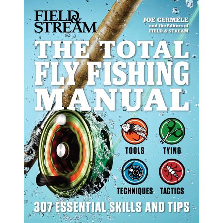 High Sierra Fly Fishing Book - The Total Fly Fishing Manual : 307 Essential Skills and Tips