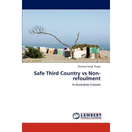 Safe Third Country Vs Non-Refoulment