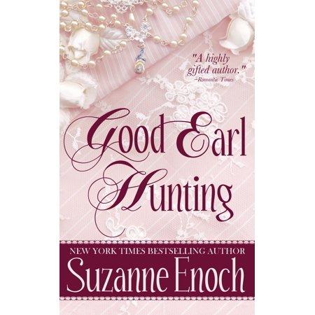 Good Earl Hunting - eBook (Hunting Boot Reviews)