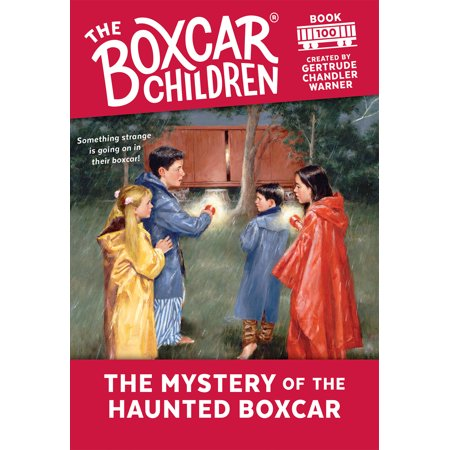 Whittle Boxcar - The Mystery of the Haunted Boxcar