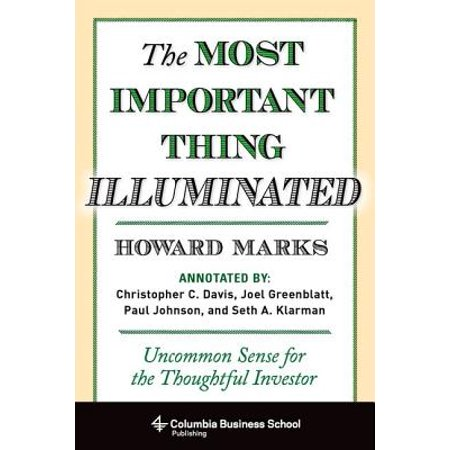 Columbia Business School Publishing: The Most Important Thing Illuminated (Hardcover) - School Things