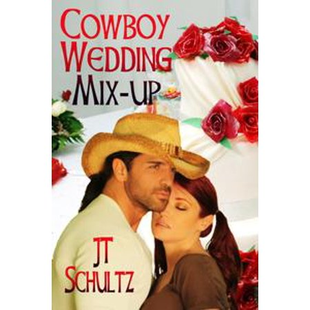 Cowboy Wedding Mix-up - eBook - Cowboy Themed Wedding Ideas