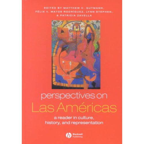 Perspectives on Las Americas: A Reader in Culture, History, & Representation