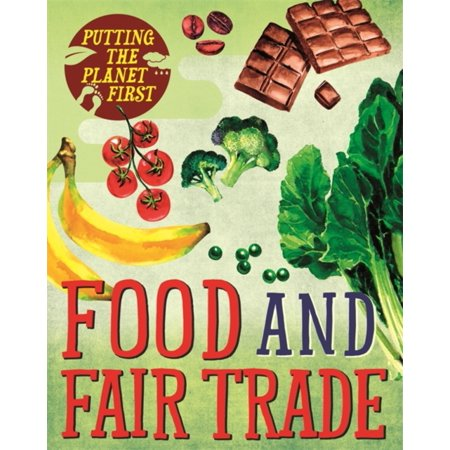 PUTTING THE PLANET FIRST FOOD & FAIR TRA