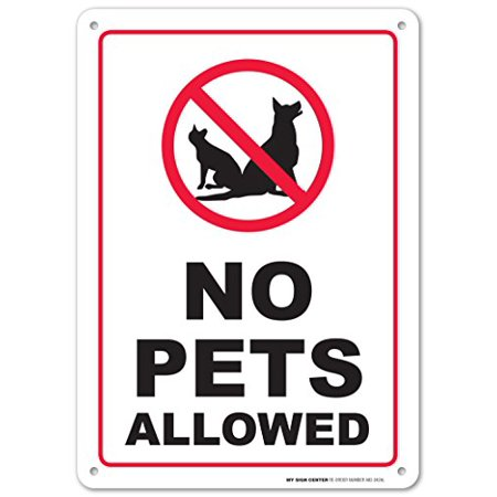 Dog Pet Signs (No Pets Allowed Warning Sign - No Dogs and Cats - 10