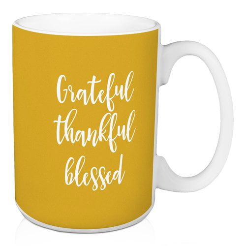 Winston Porter Oliphant Grateful Thankful Blessed Coffee Mug