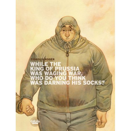While the king of Prussia was waging war, who do you think was darning his socks? - eBook (Halloween King Of Prussia)