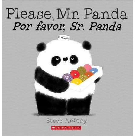 Please, Mr. Panda / Por Favor, Sr. Panda (Bilingual) (The White Panda Save Dat One For Me)