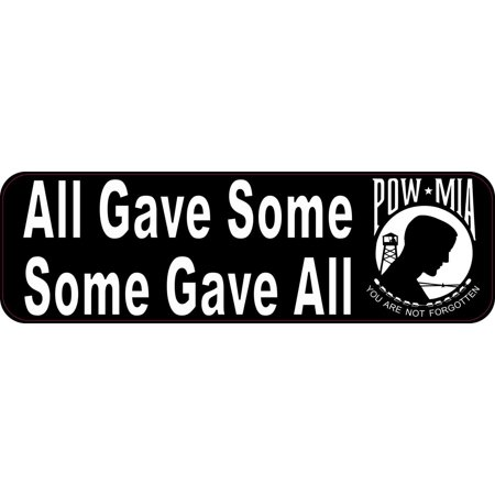 10in x 3in All Gave Some Some Gave All POW MIA Bumper Sticker
