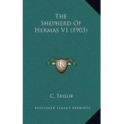 The Shepherd of Hermas V1 (1903)