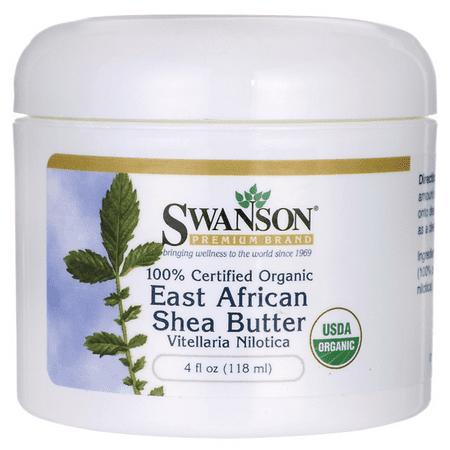 East African Shea Butter (Swanson 100% Certified Organic East African Shea Butter 4 fl oz Solid Oil)