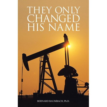 They Only Changed His Name - eBook