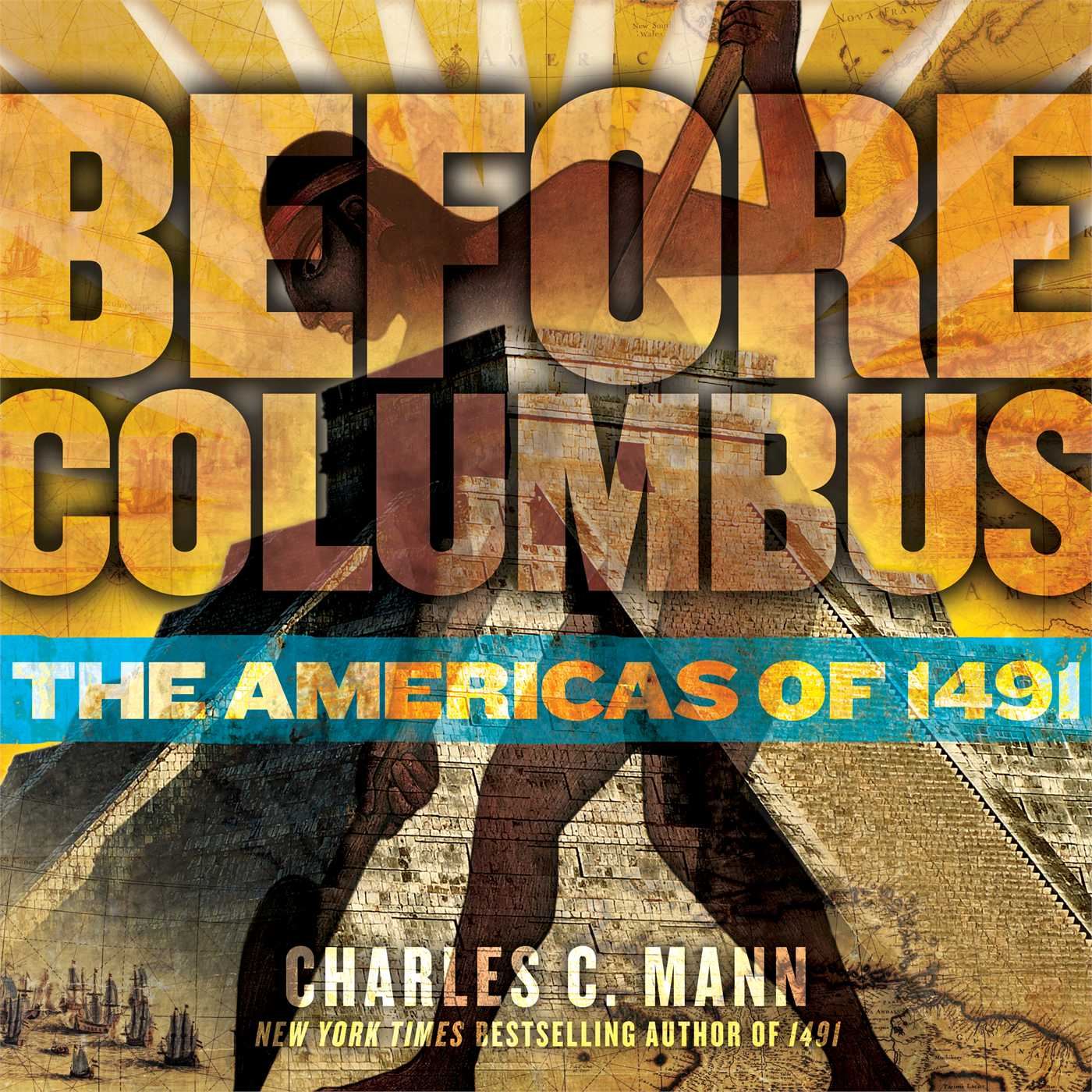 Before Columbus : The Americas of 1491