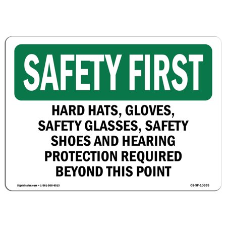 OSHA SAFETY FIRST Sign - Hard Hats, Safety Glasses, Steel Toe Boots | Choose from: Aluminum, Rigid Plastic or Vinyl Label Decal | Protect Your Business, Work Site, Warehouse | (Glasses From Boots)