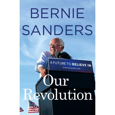 Our Revolution   A Future To Believe In